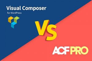 acf-pro-vs-visual-composer-wordpress-feature-image