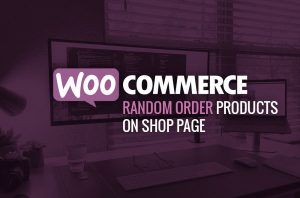 WooCommerce-Shop-Page-Random-Order-Products-Guide-Robert-Mullineux-Feature